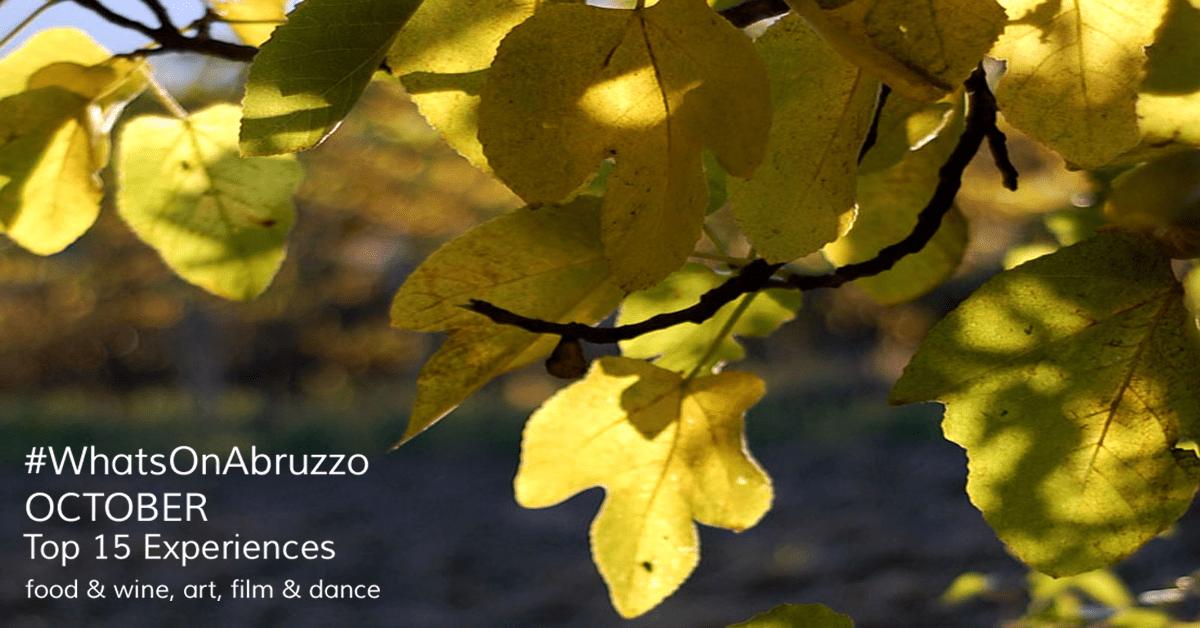#WhatsOnAbruzzo October